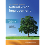 Practical Guide To Natural Vision Improvement Book